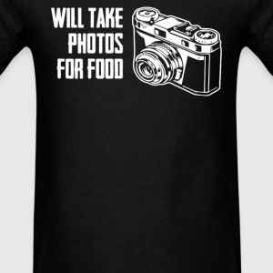 Will Take Photos For Food T-Shirts - Men's T-Shirt