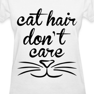 cat hair dont care T-Shirts - Women's T-Shirt