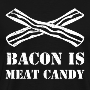 Bacon Is Meat Candy - Men's Premium T-Shirt