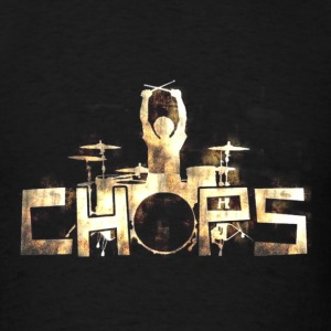 drum  chops - Men's T-Shirt