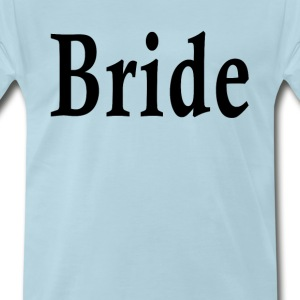 bride__ - Men's Premium T-Shirt