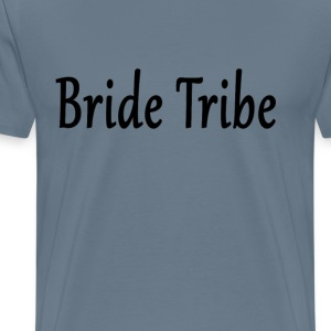 bride_tribe_ - Men's Premium T-Shirt