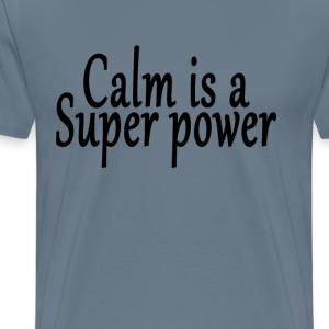 calm_is_a_super_power_yoga_ - Men's Premium T-Shirt