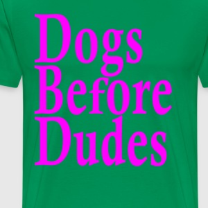 dogs_before_dudes_ - Men's Premium T-Shirt