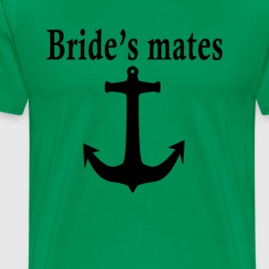 bachelorette_brides_mates_ - Men's Premium T-Shirt
