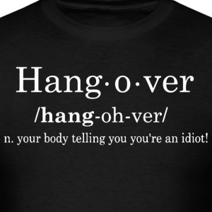 Hangover Definition - Men's T-Shirt