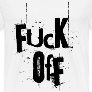 Fuck Off T-Shirts - Men's Premium T-Shirt