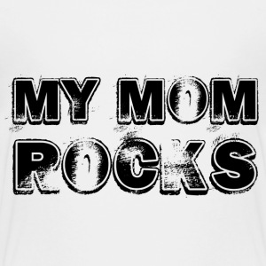 My Mom Rocks_black Kids' Shirts - Kids' Premium T-Shirt