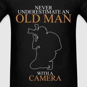 Never Underestimate An Old Man Camera T-Shirts - Men's T-Shirt