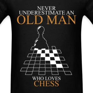 Never Underestimate An Old Man Chess T-Shirts - Men's T-Shirt