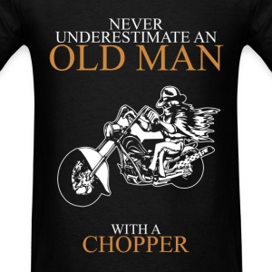 Never Underestimate An Old Man Chopper T-Shirts - Men's T-Shirt