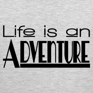 LIFE IS AN ADVENTURE Sportswear - Men's Premium Tank