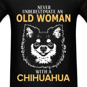 Never Underestimate An Old Woman With A Chihuahua T-Shirts - Men's T-Shirt