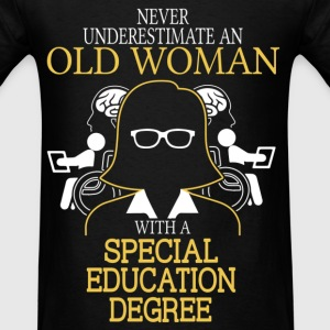 Never Underestimate Old Woman Special Education T-Shirts - Men's T-Shirt