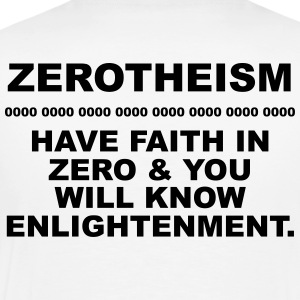 Zerotheism: Have faith in zero - Men's Premium T-Shirt