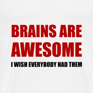 Brains Are Awesome - Men's Premium T-Shirt