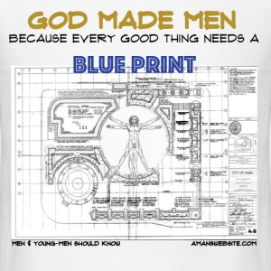 GOD Made MEN because Every good thing Need a BLUE  - Men's T-Shirt