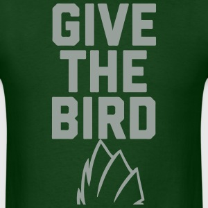 Give The Bird T-Shirts - Men's T-Shirt