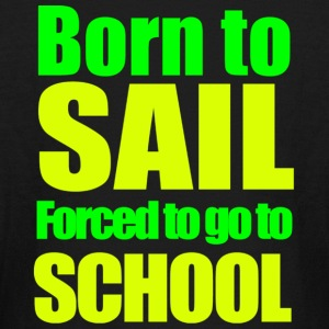 Born to  Sail Long sleeve - Kids' Long Sleeve T-Shirt