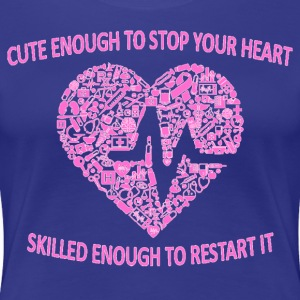 Cut Enough To Stop Your Heart - Women's Premium T-Shirt