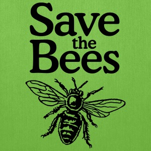 Save The Bees Beekeeper Quote Design Bags & backpacks - Tote Bag