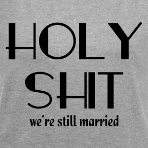 STILL MARRIED FUNNY COUPL T-Shirts - Women´s Roll Cuff T-Shirt