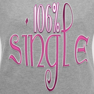 106% Single - Women´s Roll Cuff T-Shirt