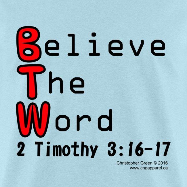 BTW Believe The Word