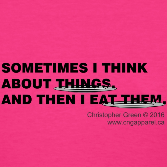 I Eat Them (Womens)