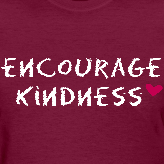 Encourage Kindness