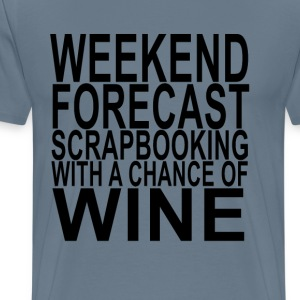 weekend_forecast_scrapbooking_with_a_cha - Men's Premium T-Shirt