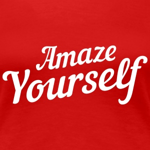Amaze Yourself T-Shirts - Women's Premium T-Shirt