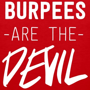 Burpees are the Devil Sportswear - Men's Premium Tank