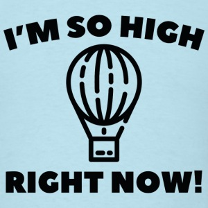 So High - Men's T-Shirt
