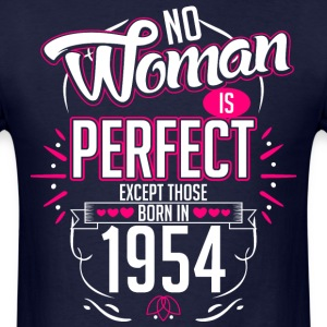 No Woman Is Perfect Except Those Born In 1954 - Men's T-Shirt