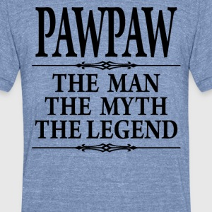 PawPaw The Man The Myth The Legend - Unisex Tri-Blend T-Shirt by American Apparel