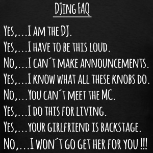 DJing FAQ back T-Shirts - Men's T-Shirt