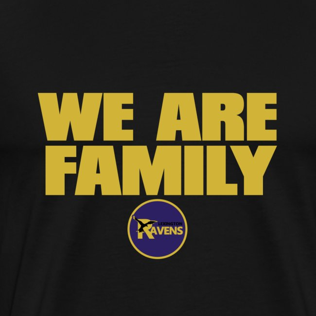We Are Family Raven (Big Man)