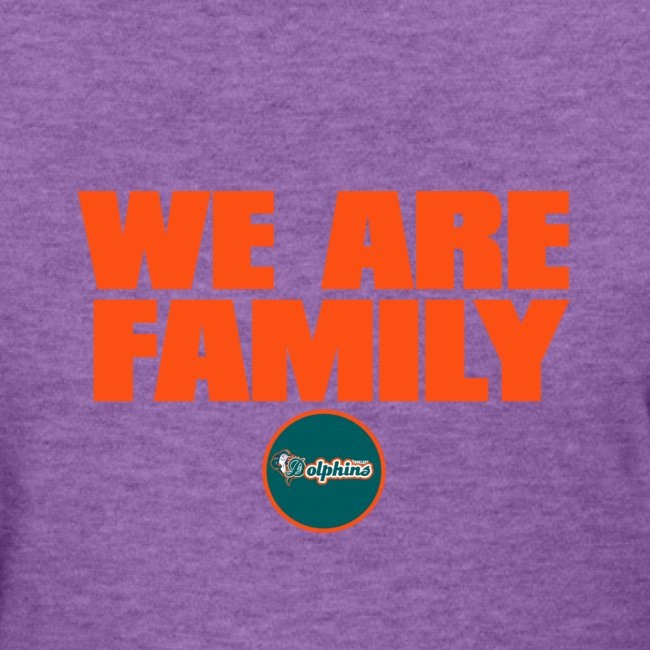 We Are Family Dolphins (Women)