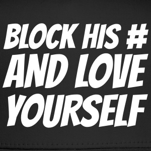Block his number and love yourself Sportswear - Trucker Cap