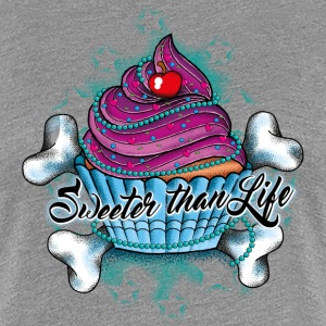 Cupcake - Sweeter than Life - Women's Premium T-Shirt