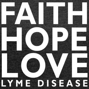 Faith, Hope, Love. Lyme Disease awareness top - Women's Roll Cuff T-Shirt