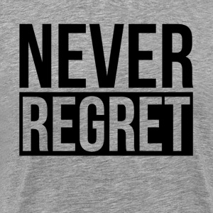 NEVER REGRET T-Shirts - Men's Premium T-Shirt