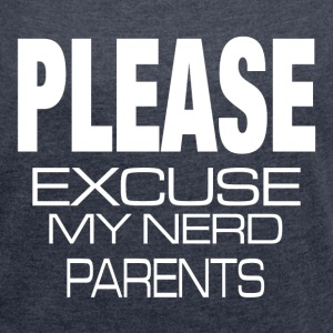 NERD PARENTS T-Shirts - Women´s Rolled Sleeve Boxy T-Shirt