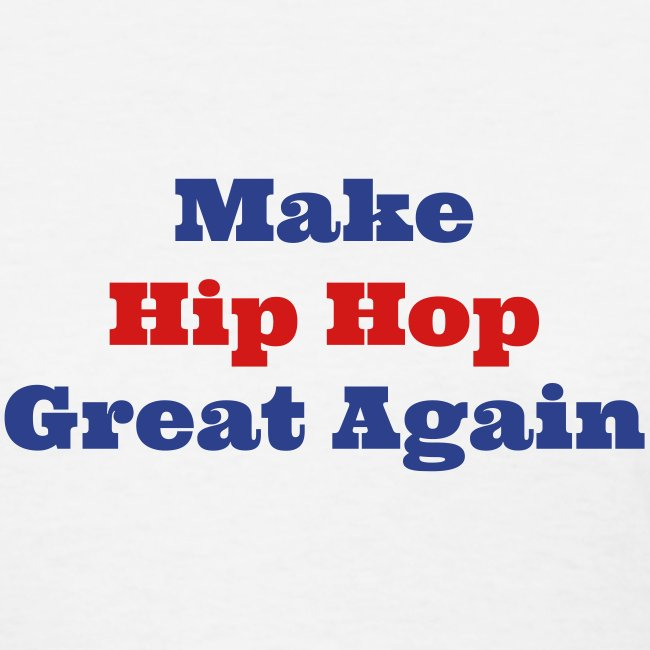 Make Hip Hop Great Again: Diva