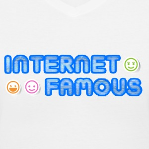 Internet Famous - Women's V-Neck T-Shirt