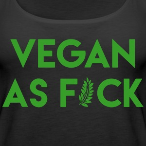 Vegan As F*ck - Women's Premium Tank Top