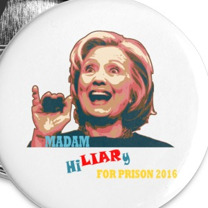 Liar for Prison 2016 Buttons - Small Buttons