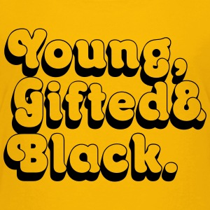 Young, Gifted & Black. Baby & Toddler Shirts - Toddler Premium T-Shirt