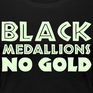 BLACK MEDALLIONS NO GOLD T-Shirts - Women's Premium T-Shirt